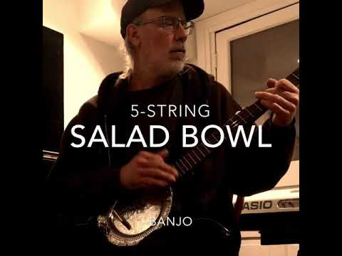 Salad-bowl banjo playing