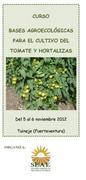 """Curso: """"Bases agroecológicas para el cultivo del tomate y hortalizas""""."""
