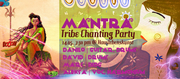 Mantra Tribe Chanting Party