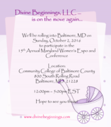 15th Annual Maryland Women's Expo & Conference featuring our network partner Divine Beginnings, LLC