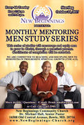 New Beginnings Community Church Monthly Mentoring Men Study Series