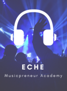ECHE Musicpreneur Academy for Christian Independent Recording Artists