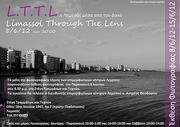 Έκθεση φωτογραφίας : LTTL Limassol Through The Lens