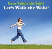 Let's Walk the Walk!