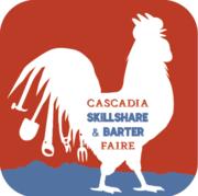 Cascadia Skillshare and Barter Faire!