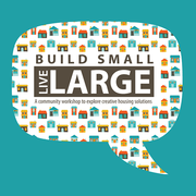 YMIBY Build Small, Live Large Community Workshop