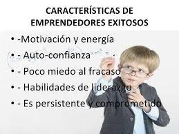 CARACTERISTICAS DE EMPRENDEDORES EXITOSOS