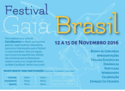 Festival 10 anos Gaia Brasil! Um encontro incrível no Coração do Brasil