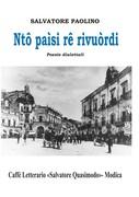 """Presentazione del libro di Salvatore Paolino """"Nto paisi re rivuordi"""""""