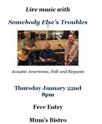 Live Music - Somebody Else's Troubles