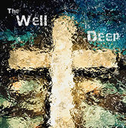 The Well is Deep: Week of Christian Unity 2015