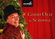 Good Old Mr Scrooge