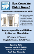 Exhibition: How Come We Didn't Know? The Corporate Takeover of Our NHS