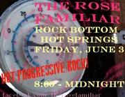 The Rose Familiar will be at Rock Bottom in Hot Springs