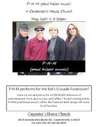 P-H-M @ Kids Crusade Fundraiser - Carpentersville, IL