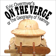 On the Verge or The Geography of Yearning