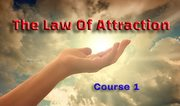 The Law Of Attraction - …