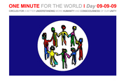 ONE MINUTE FOR THE WORLD - DAY 09-09-09