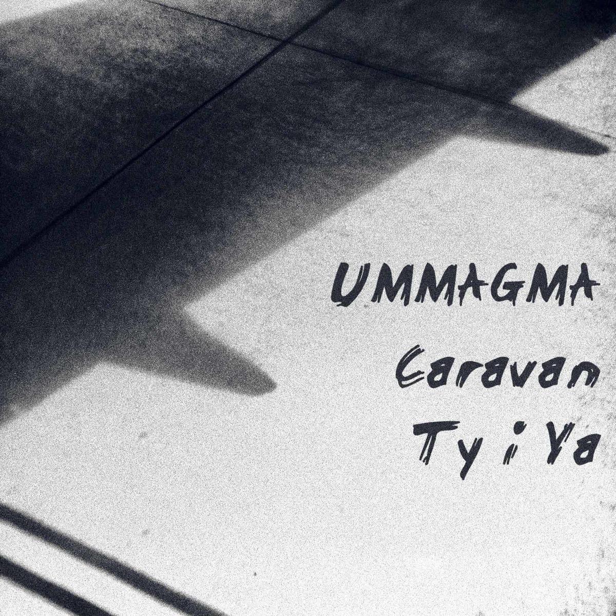 "Ummagma, ""Caravan"""