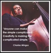 Charles Mingus Quote