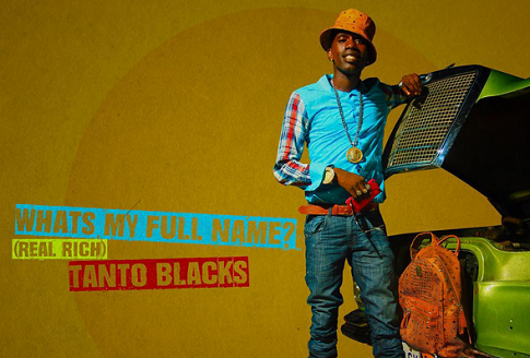 New Music: Tanto Blacks - 'What's My Full Name? (Real Rich