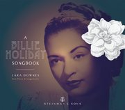 Lara Downes: A Billie Holiday Songbook