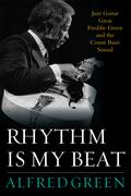 Freddie Green -Rhythm is My Beat