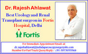 Dr. Rajesh Ahlawat Offer Urology Treatment with Quality Care in India