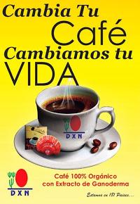 CAMBIA TU CAFE CAMBIA TU VIDA