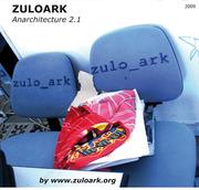 ANARCHITECTURE 2.1 by zuloark