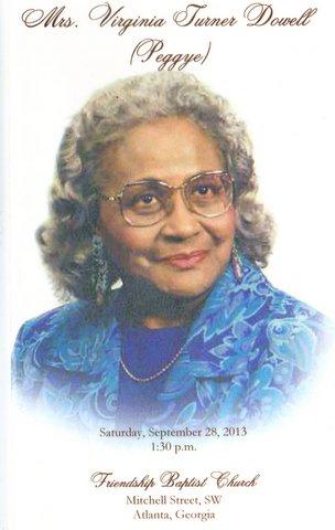 Mrs. Virginia Turner Dowell (Ma Peg/ Peggye)