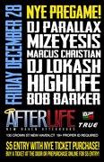 MizEyesis @ AfterLife (Friday NYE Pregame Event)