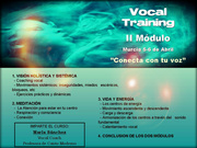 Curso Vocal Training I