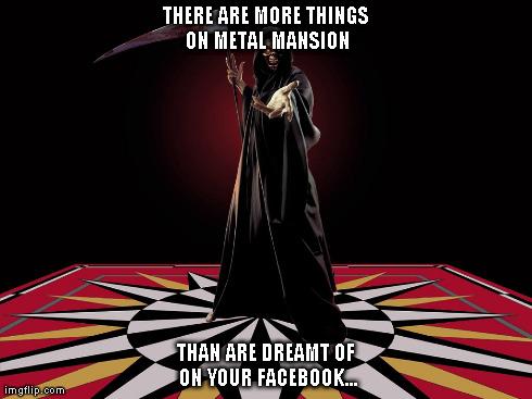 Metal Mansion Philosophy