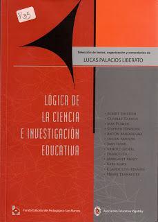 Lógica de la ciencia e investigación Educativa.
