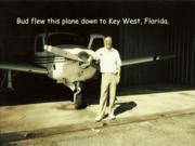 Bud flew this plane to Key West, Florida