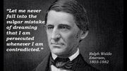 Ralph Waldo Emerson Persecuted vs. Contradicted