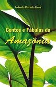 Contos e Fábulas da Amazônia