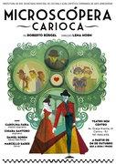 Microscópera Carioca - 4 Histórias de Paixão no Rio de Janeiro