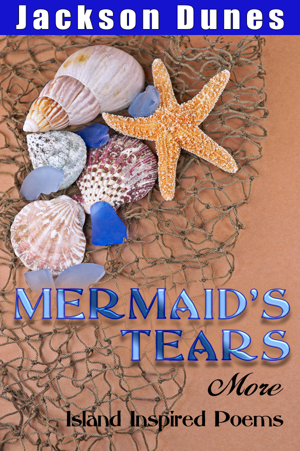 Mermaid's Tears By Jackson Dunes