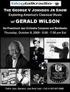 blogtalk Gerald Wilson 10-08-09