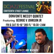 Donvonte McCoy Quintet featuring George V Johnson Jr @ ESL
