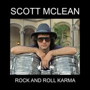 SCOTT MCLEAN ROCK AND ROLL KARMA