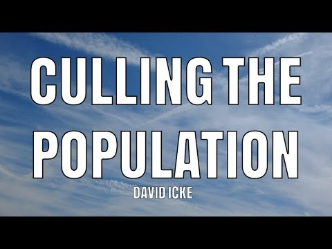 David Icke - Culling The Population