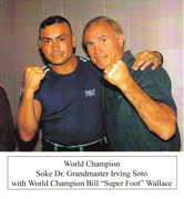 SOKE GRANDMASTER IRVING SOTO 8-TIMES WORLD KUMITE CHAMPION WITH