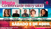 MEGA-CONFERENCIA DE EXITO Y SALUD// 5 DE ABRIL//EN CHACACLAYO