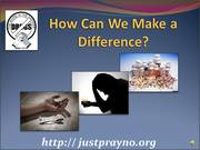 How Can We Make a Difference? --- PRAY!