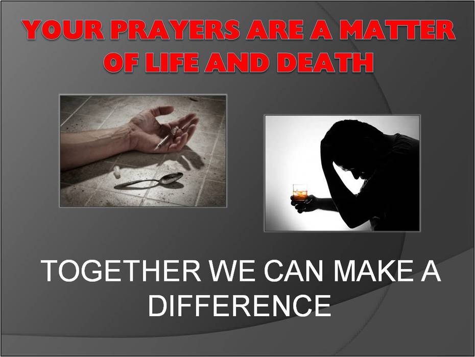 Your Prayers Are a Matter of Life and Death