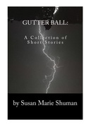 Gutter Ball: A Collection of Short Stories