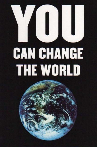 You_can_change_the_world